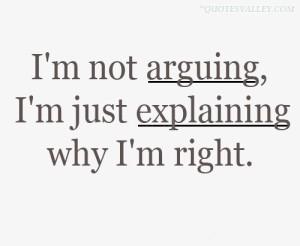 WHy I am Right